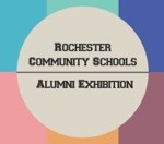 Paint Creek Center for the Arts Hosts Rochester Community Schools Alumni Exhibition