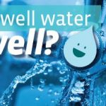Test Your Private Well for Safe Drinking Water