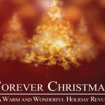 REVIEW: 'Forever Christmas' Sings Hope Into the Holidays